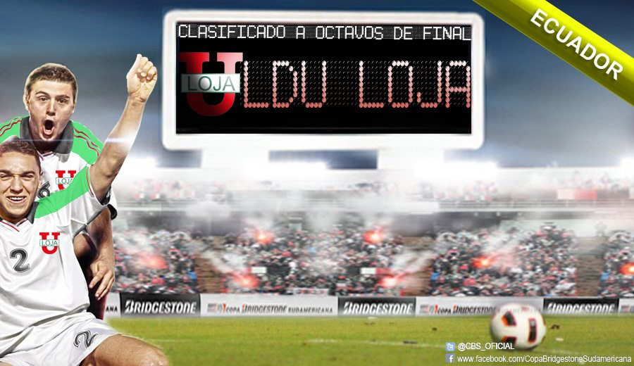 Liga de Loja Copa Bridgestone Sudamericana Octavos de Final